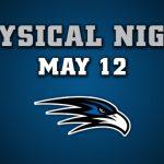FREE PHYSICAL NIGHT: May 12