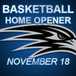 Basketball teams open home schedule Nov. 18