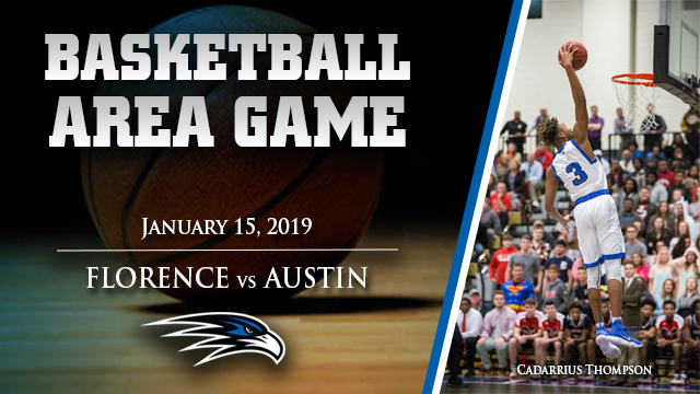 BASKETBALL: Florence vs Austin, January 15