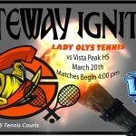 Lady Olys Tennis host Vista Peak Tennis Today, March 20th
