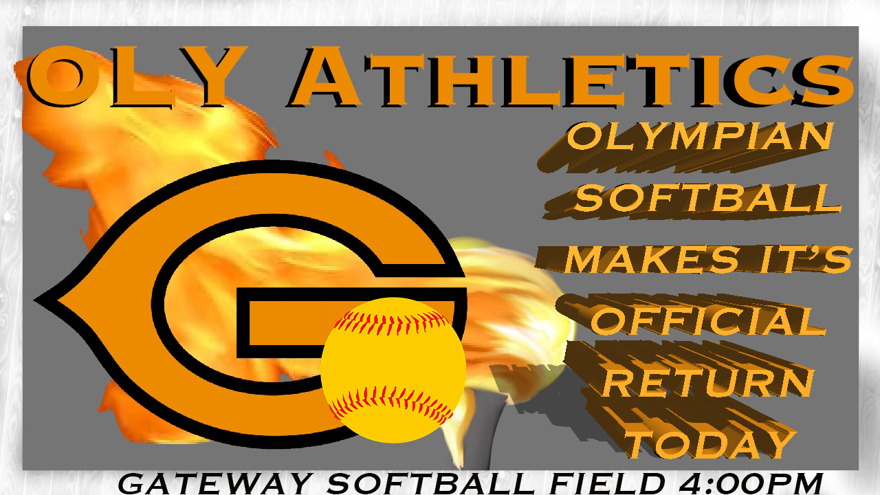 Lady Oly Softball Returns – August 29th