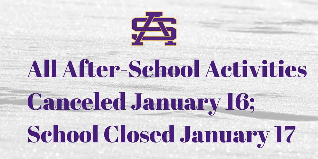 All After-School Activities Canceled January 16; School Closed January 17