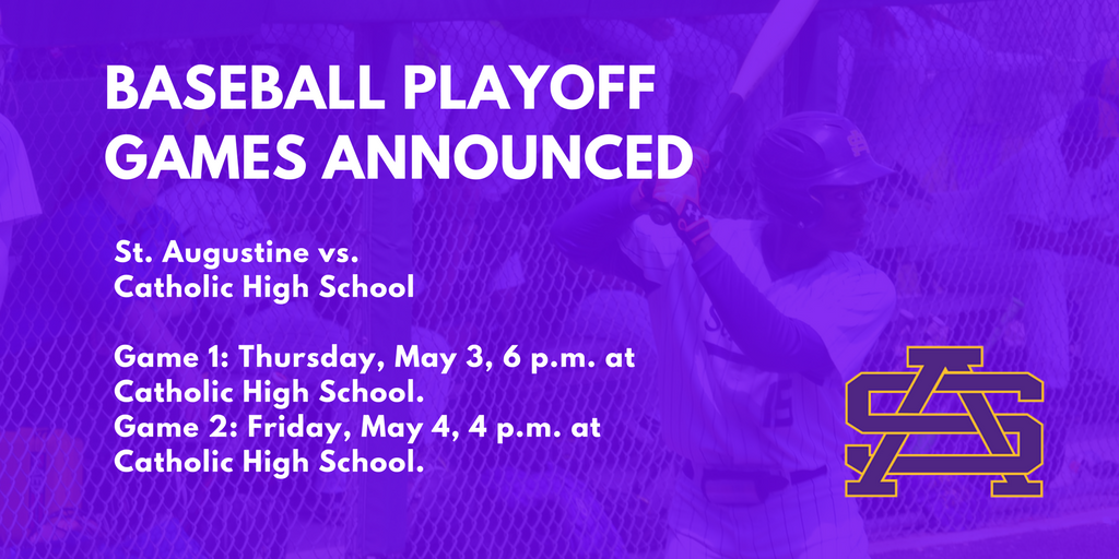 St. Aug Baseball Playoff Games Announced