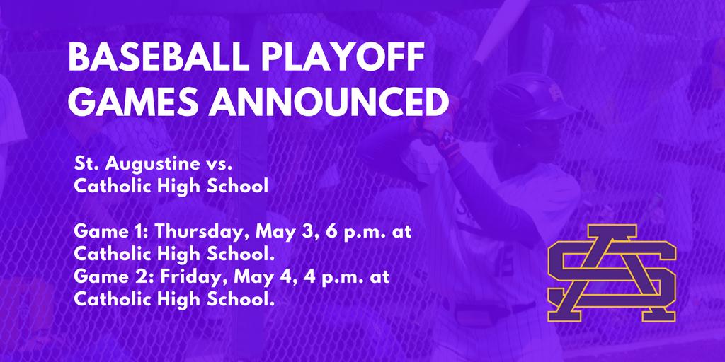 St. Aug Baseball Playoff Games Announced