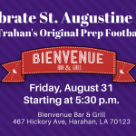 Friday is St. Aug night on Ken Trahan's Original Prep Football Report