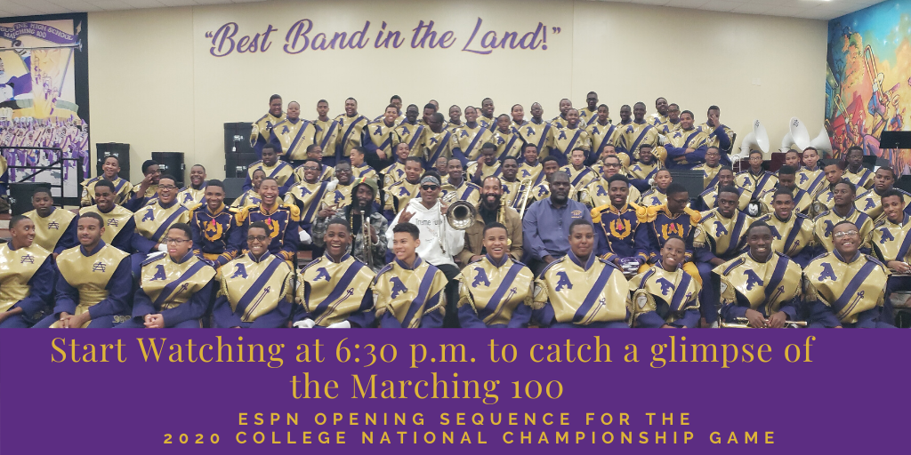 See the Marching 100 at 6:30 p.m. in the Opening Sequence of the CFP Championship Game