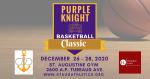 Purple Knight Basketball Classic: December 26-28