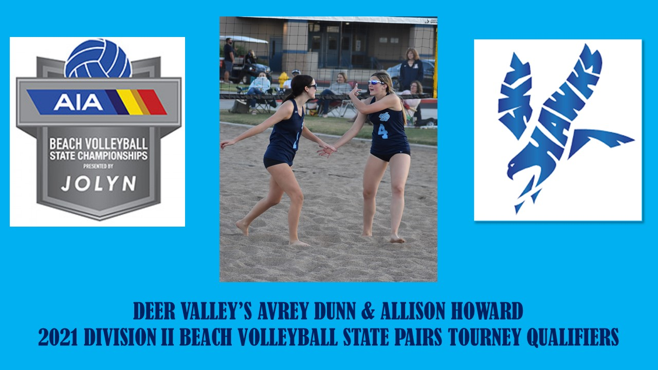 Congrats to DV's 2021 Division II Beach Volleyball State Pairs Tourney Qualifiers