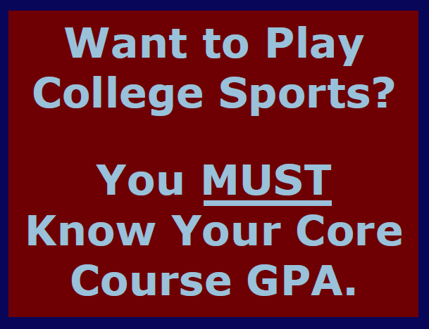 KNOW YOUR CORE GPA!