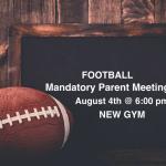 Football Mandatory Parent Meeting