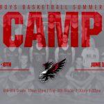 Boys Basketball Summer Camp 2019!
