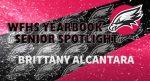 Aerial Yearbook Senior Spotlight: Brittany Alcantara!