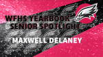 Aerial Yearbook Spotlight: Maxwell Delany!
