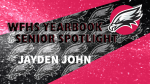 Aerial Yearbook Spotlight: Jayden John!