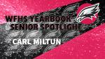 Aerial Yearbook Senior Spotlight: Carl Miltun!