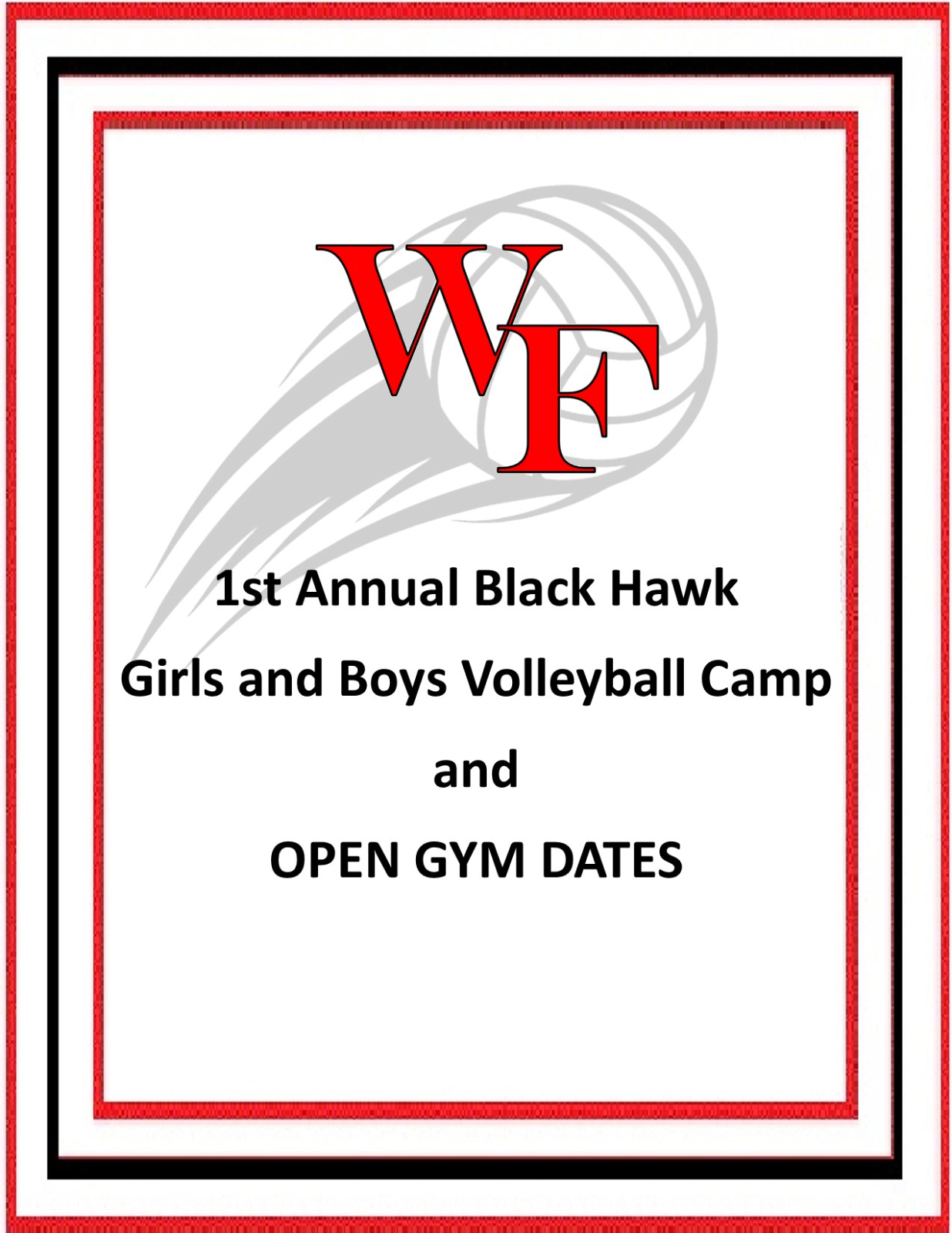 1st Annual Black Hawk Girls and Boys Volleyball Camp and OPEN GYM DATES