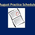 August Practice Schedule
