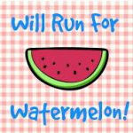 Boys  and Girls Cross Country: Will RUN for Watermelon!