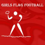 Girls Varsity Flag Football falls to East River 7 – 6