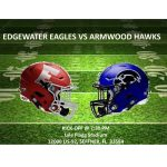 Football State Semifinals: Edgewater @ Armwood