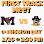 First Track meet 2/28 @ Mission Bay