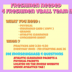 Girls Freshman Volleyball players needed!!