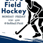 Field Hockey meetings 2:30-4 m-f