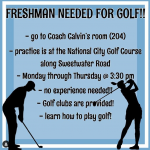 Freshman Golfers needed!