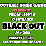 Fri. 9/6 Black Out Game! @ Football