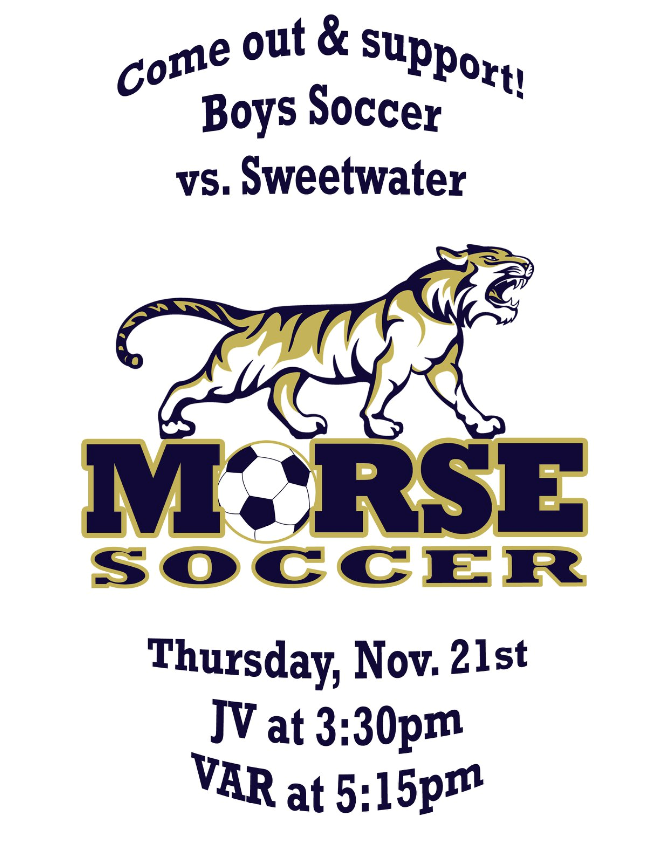 Boys Soccer Nov.21st, Come support your Tigers!!