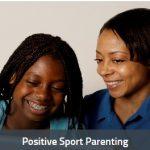 Positive Sport Parenting