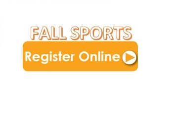 Fall Sports Registration is now OPEN