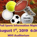 2019 Fall Sports Info Night 8/1/19 6:30pm