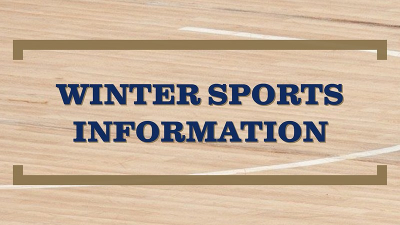 2021 Winter Sports Start Up and Tryout Dates and Times