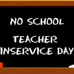 NO SCHOOL FRIDAY, MARCH 9, 2018