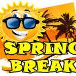 NO SCHOOL – SPRING BREAK WEEK – APRIL 15, 2019