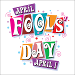 HAPPY APRIL FOOLS DAY – APRIL 1, 2019