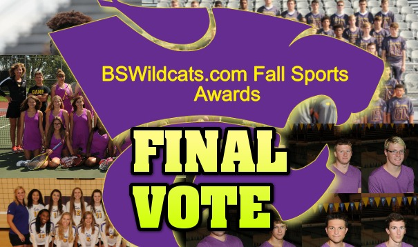 BSWILDCATS.COM FALL SPORTS AWARDS – FINAL VOTE