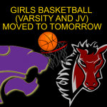 GIRLS BASKETBALL (VARSITY AND JV @ LSN) MOVED TO TOMORROW