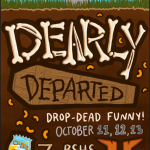 "DARK COMEDY ""DEARLY DEPARTED"" DEUBUTS"