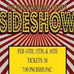 DRAMA CLUB PRESENTS: SIDESHOW – FEB 14, 15, AND 16
