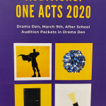 ONE ACT AUDITIONS: DRAMA DEN – MONDAY, MARCH 9TH (AFTER SCHOOL)
