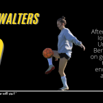SENIOR SPOTLIGHT: BENTLEY WALTERS