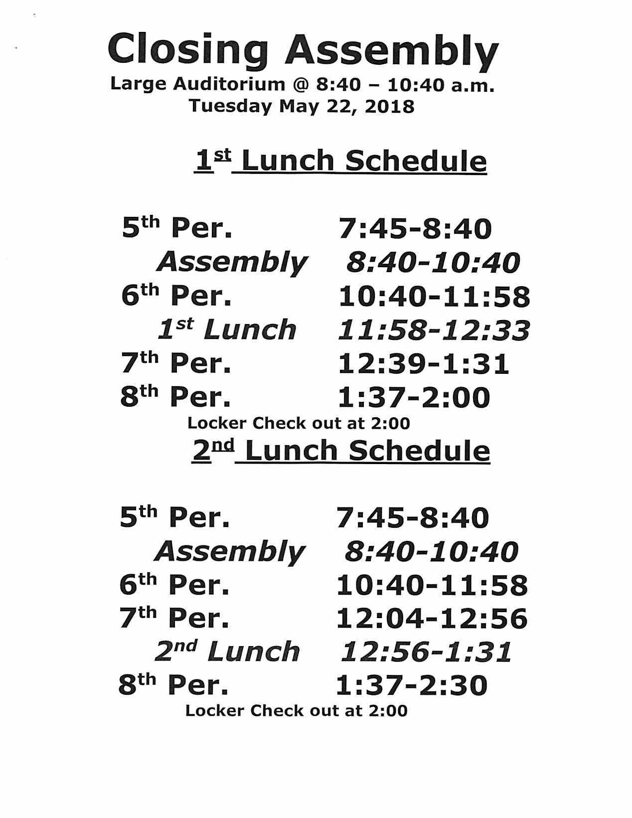 Tuesday Closing Assembly Schedule