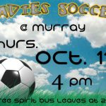 Playoff Game!  Ladies Soccer Game @ Murray 10-11-18