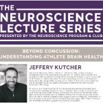 The Neuroscience Lecture Series – Jeffery Kutcher