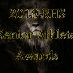 2019 RHS Senior Athlete Awards