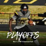 Football Playoff Game!  Nov. 1 at 4 PM @ American Fork