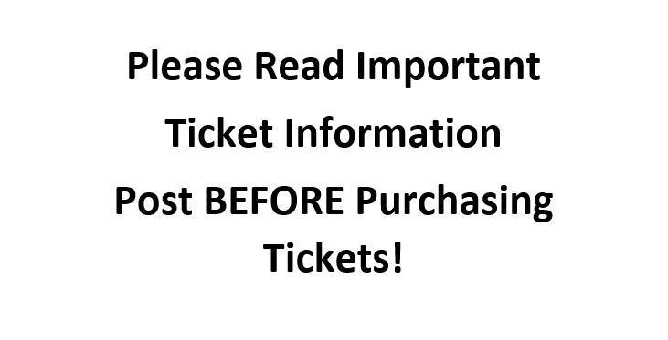 Attention – Important Ticket Information