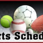 Athletic Schedule for Week of 2/10/20